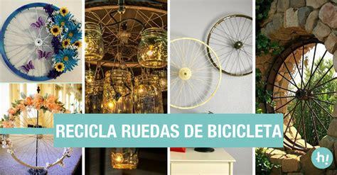 ideas decoracion reciclaje ideas para decorar y reciclar ruedas de bicicleta