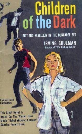 the darkest child books children of the by irving shulman