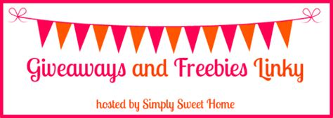 Giveaways And Freebies - giveaways and freebies linky simply sweet home