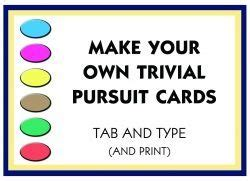 trivial pursuit card template word make your own trivial pursuit cards galore