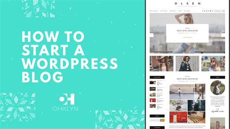 wordpress tutorial how to get started how to start a wordpress blog 2018 beginners tutorial