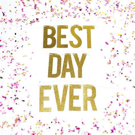 best day best day glitter banner for weddings and birthdays made of sundays