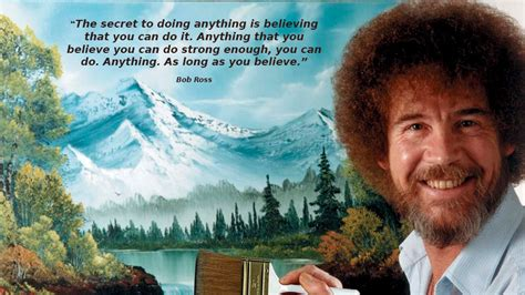 bob ross of painting quotes no 377 bob ross quote of the day