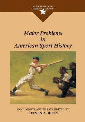 problems of neurosis a book of histories books major problems in american sport history book by steven