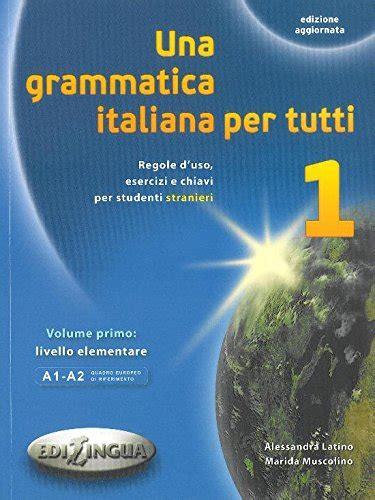 grammatica italiana per tutti 8898433115 ulysses s style