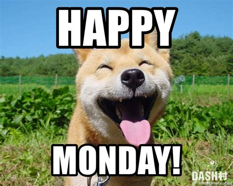 Happy Monday Meme - happy monday happy monday dog meme generator