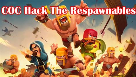 download game coc hack mod download clash of clans hack mod apk the respawnables 2018