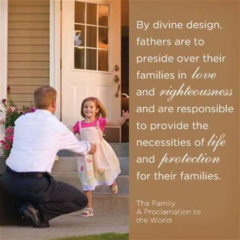 lds fathers day quotes lds fatherhood quotes quotesgram