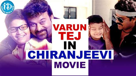 film hands up loafer hero varun tej in chiranjeevi s movie youtube