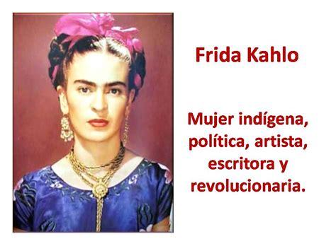 imágenes de la vida de frida kahlo fesp ugt zamora 13 170 biograf 237 a pioneras y precursoras