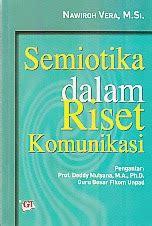 Pengantar Teori Komunikasi 1 West Ori Ed 5 semiotika dalam riset komunikasi toko buku penelitian