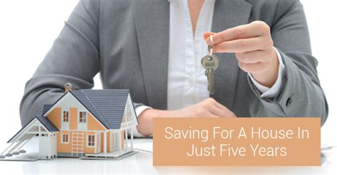 saving up to buy a house five year plan to buy a house kevin thatcher