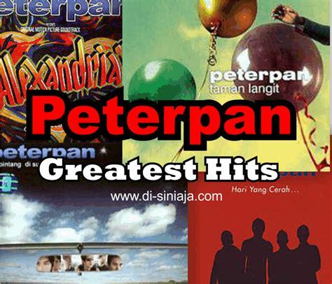 download mp3 peterpan full album hari yang cerah download peterpan greatest hits best of the best full