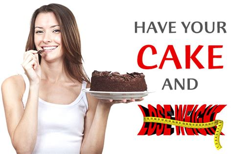 Eat Cakelose Weight by How To Eat Your Favorite Foods Not Gain Weight Dr Sam