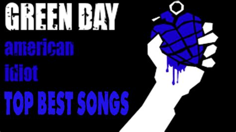 green day best songs green day top best songs in the album american idiot