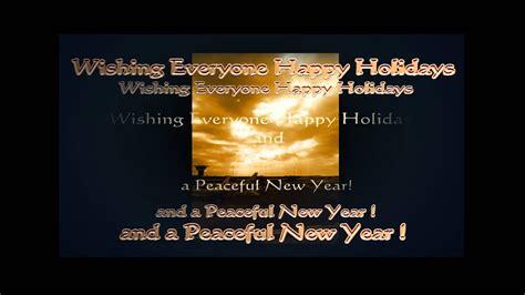 wishing  happy holidays   peaceful  year youtube