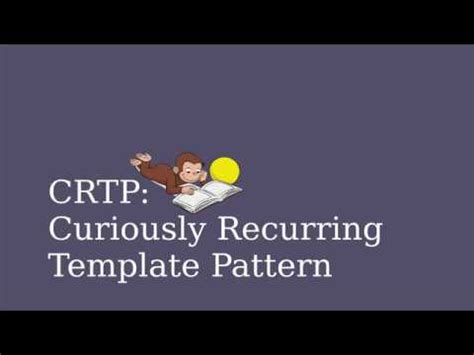 template pattern youtube curiously recurring template pattern youtube