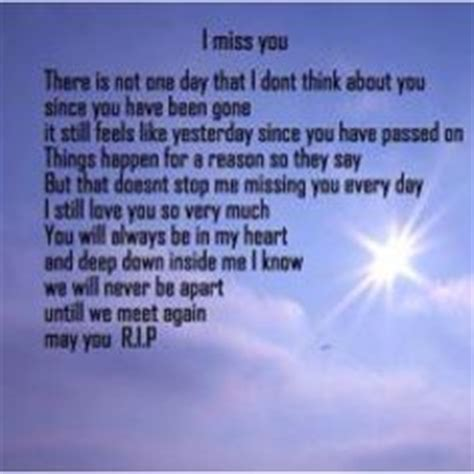 Happy Birthday Rip Quotes Favorite Quotes On Pinterest I Miss You Miss You And Poem