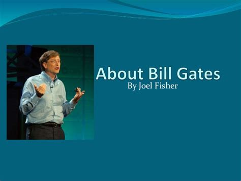 ppt on biography of bill gates about bill gates