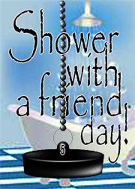 Shower With A Friend by National Doctor S Day Celebrations Birthdays Holidays