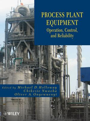 plant design and operations books process plant equipment operation and