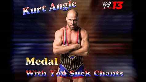 wwe theme songs kurt angle wwe kurt angle theme song medal with you suck chants