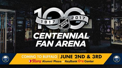 nhl centennial fan arena sabres to host nhl centennial fan arena june 2 3 during