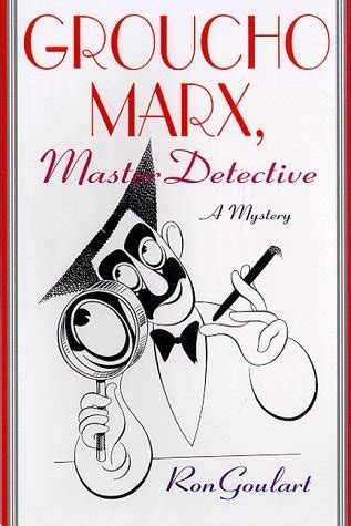 Book Review Me By Carey Marx by Groucho Marx Master Detective By Goulart Reviews
