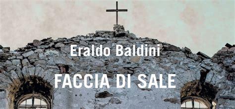 libreria feltrinelli ravenna eraldo baldini presenta il romanzo gotico quot faccia di sale