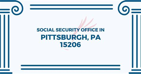 Social Security Office Pittsburgh Pa social security office in pittsburgh pennsylvania 15206