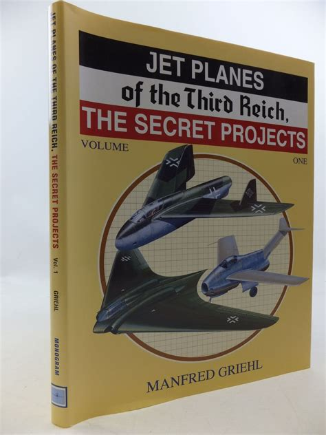 occult secrets of the third reich books jet planes of the third reich the secret projects volume