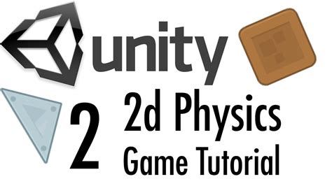 unity tutorial physics unity tutorial 2d physics mobile game part 2 youtube