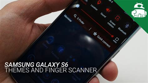 how to install galaxy s6 themes on galaxy s4 s5 and note samsung galaxy s6 themes and finger scanner youtube