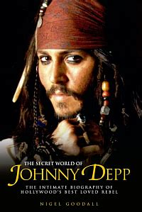 johnny depp biography book the secret world of johnny depp the intimate biography