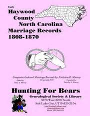 Haywood County Records Early Haywood County Carolina Marriage Records 1808 1870 Open Library