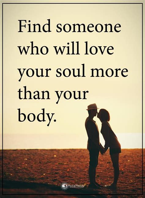 Find Refreshment For Your by Quotes Find Someone Who Will Your Soul More Than