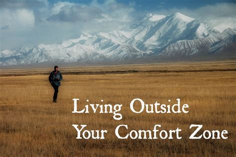 Outside Your Comfort Zone by Living Outside Your Comfort Zone Pushing The Boundaries
