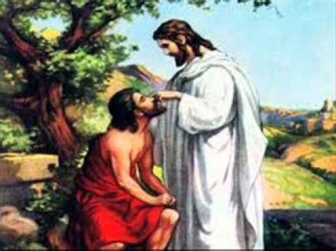 imagenes de jesus sanando un ciego oraci 243 n milagrosa oraci 243 n por sanaci 243 n y liberaci 243 n youtube