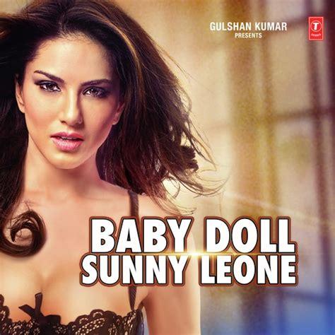 download mp3 of dj doll baby doll sunny leone arijit singh full album download