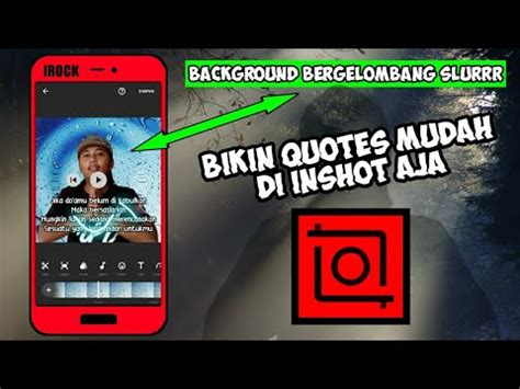 membuat quotes video background bergerak kekinian