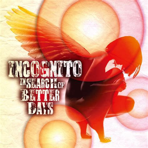 Better Search Incognito In Search Of Better Days Radioalligator
