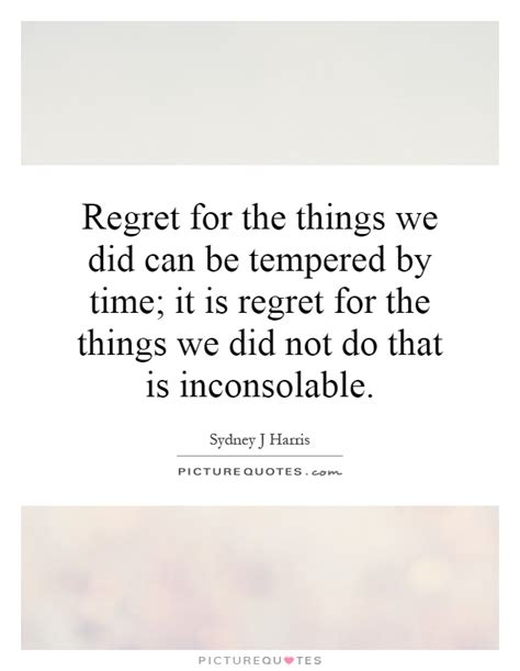 We It Things Regret Quotes Regret Sayings Regret Picture Quotes