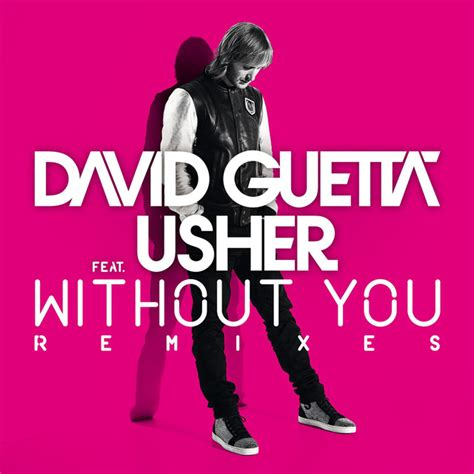 testo e traduzione with or without you without you david guetta ft usher liczrasgopo s diary
