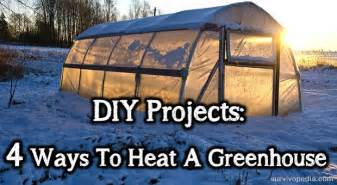 diy projects 4 ways to heat a greenhouse survivopedia