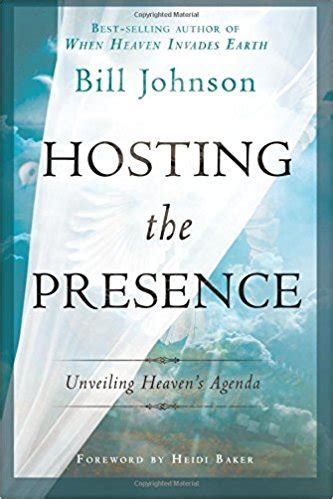 school of the presence walking in power intimacy and authority on earth as it is in heaven books hosting the presence by bill johnson book review holy