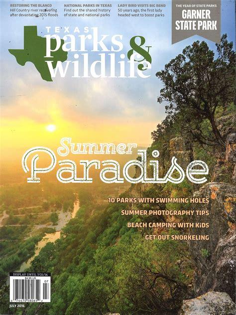 texas parks wildlife magazine  guide  texas