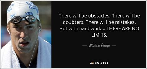 michael phelps quote    obstacles    doubters