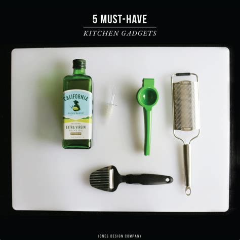 must have kitchen gadgets 5 must have kitchen gadgets jones design company