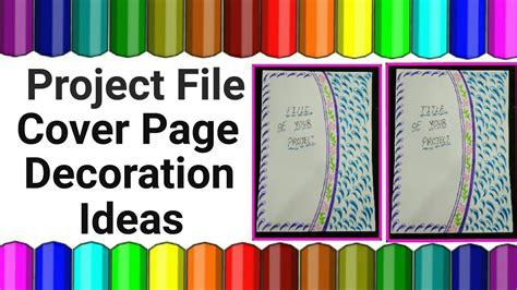 design cover ideas project file cover decoration ideas project file cover