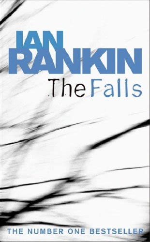 the falls a rebus the falls inspector rebus 12 by ian rankin reviews discussion bookclubs lists
